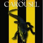 crocodile on the carousel