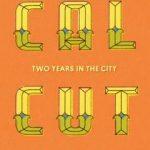 Amit Chaudhuri - Calcutta newwriting