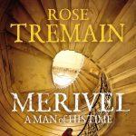 Rose Tremain - Merivel resized