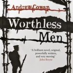 Worthless Men 2 - Andrew Cowan resized