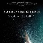 Mark A Radcliffe - Stranger than Kindness