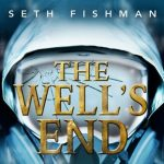 Seth Fisherman - The Well's End
