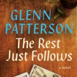 Glenn Patterson - The Rest Just Follows