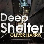 Oliver Harris - Deep Shelter