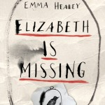 Emma Healey - Elizabeth Is Missing