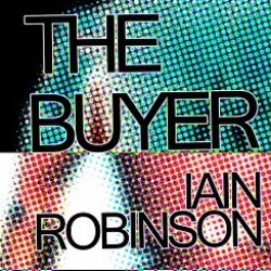 Iain Robinson - The Buyer