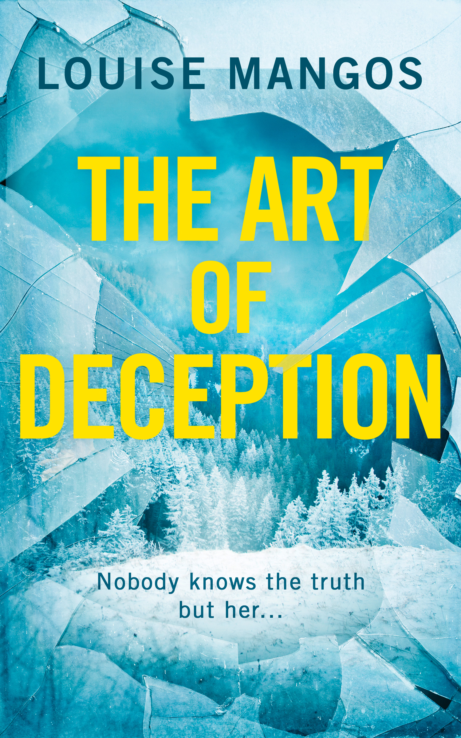 The Art Of Deception by Louise Mangos